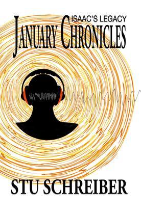 January Chronicles: Isaac's Legacy