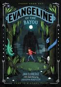 Evangeline of the Bayou