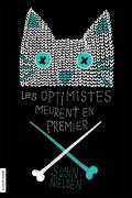 Les optimistes meurent en premier