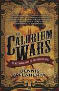 The Calorium Wars