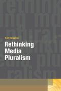 Rethinking Media Pluralism