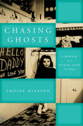 Chasing Ghosts: A Memoir of a Father, Gone to War
