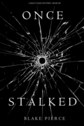 Once Stalked (A Riley Paige Mystery--Book 9)