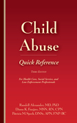 Child Abuse Quick Reference, Third Edition