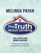 The Truth About Lending: Ten Steps for Home Buyers