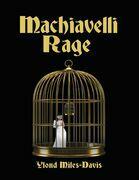 Machiavelli Rage