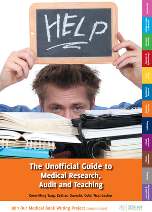 The Unofficial Guide to Medical Research, Audit and Teaching