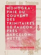 Monographie du couvent des Trinitaires de Faucon près Barcelonnette