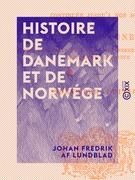 Histoire de Danemark et de Norwége