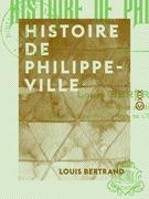 Histoire de Philippeville
