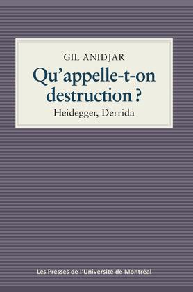 Qu'appelle-t-on destruction?