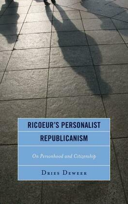 Ricoeur's Personalist Republicanism: Personhood and Citizenship