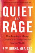 Quiet the Rage