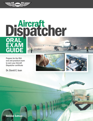 Aircraft Dispatcher Oral Exam Guide