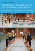 Koordinatives Handballtraining mit unterschiedlichen Geräten