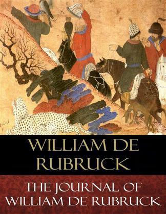 The Journal of William de Rubruck