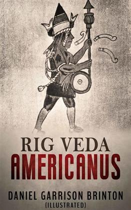 Rig Veda Americanus (Illustrated)