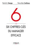 Les 6 chiffres-clés du manager efficace