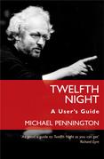 Twelfth Night: A User's Guide
