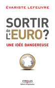 Sortir de l'Euro ?
