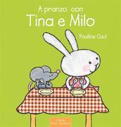 A pranzo con Tina e Milo