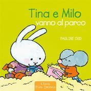 Tina e Milo vanno al parco