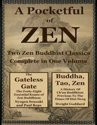A Pocketfull of Zen: Two Zen Buddhist Classics Complete In One Volume