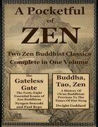 A Pocketfull of Zen: Two Zen Buddhist Classics Complete In One Volume