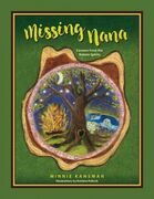 Missing Nana: Lessons from the Nature Spirits