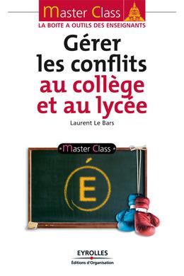 Gérer les conflits au collège et au lycée