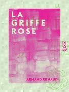 La Griffe rose