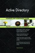 Active Directory Complete Self-Assessment Guide