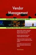 Vendor Management Complete Self-Assessment Guide