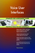 Voice User Interfaces Complete Self-Assessment Guide