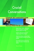 Crucial Conversations Complete Self-Assessment Guide
