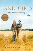 Land Girls: The Homecoming (Land Girls, Book 1)