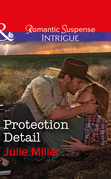 Protection Detail (Mills & Boon Intrigue) (The Precinct: Bachelors in Blue, Book 4)