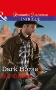 Dark Horse (Mills & Boon Intrigue) (Whitehorse, Montana: The McGraw Kidnapping, Book 1)