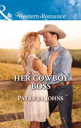 Her Cowboy Boss (Mills & Boon Western Romance) (Hope, Montana, Book 6)