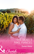The Boss's Fake Fiancée (Mills & Boon Cherish)