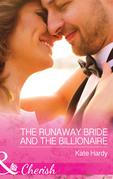 The Runaway Bride And The Billionaire (Mills & Boon Cherish) (Summer at Villa Rosa, Book 3)