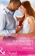 The Rancher's Unexpected Family (Mills & Boon Cherish) (The Cedar River Cowboys, Book 5)