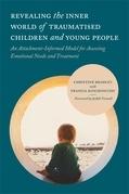 Revealing the Inner World of Traumatized Children