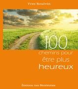 100 chemins pour être plus heureux