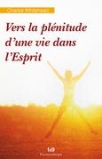 Vers la plénitude d'une vie dans l'Esprit