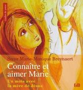 Connaître et aimer Marie