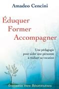 Eduquer, former, accompagner