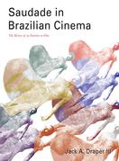 Saudade in Brazilian Cinema