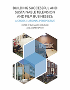 Building Successful and Sustainable Film and Television Businesses
