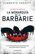 La monarquía de la barbarie